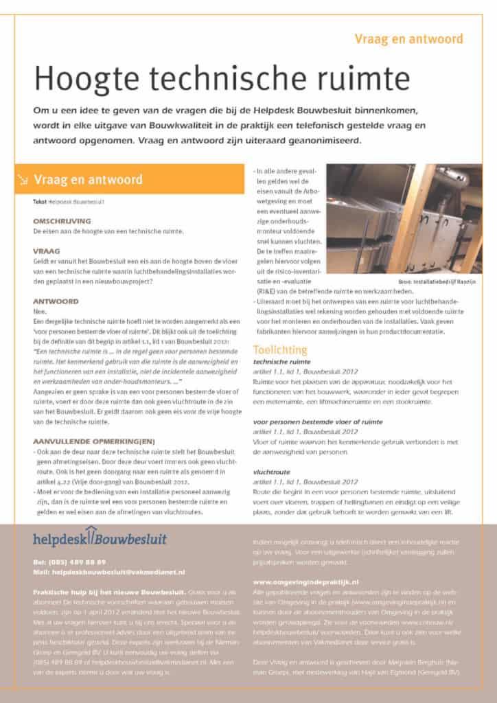 Geldt er vanuit het Bouwbesluit een eis aan de hoogte boven de vloer van een technische ruimte waarin luchtbehandelingsinstallaties worden geplaatst in een nieuwbouwproject?