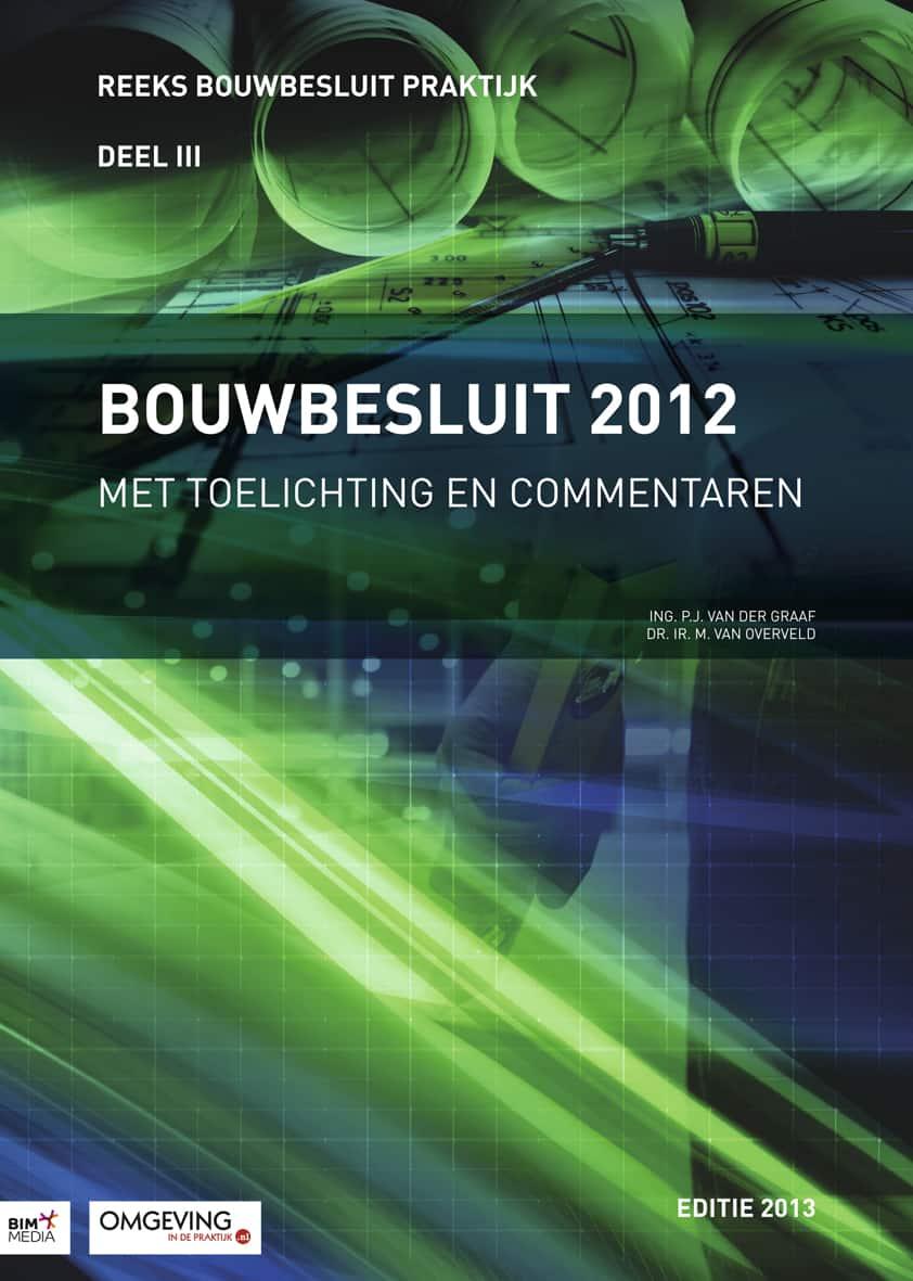 Cover-Bouwbesluit-2012-met-toelichtingen-en-commentaar-editie-2013-2