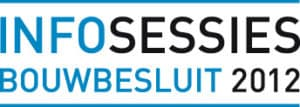 Infosessies Bouwbesluit 2012
