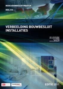reeks-bouwbesluit-praktijk-deel-v-b-verbeelding-bouwbesluit-installaties-omslag1